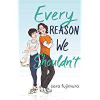 Every Reason We Shouldn't (English Edition)