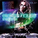 Elektro House Megamix Vol.07