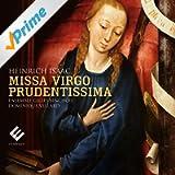 Isaac: Missa Virgo Prudentissima