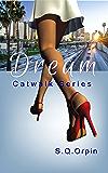 Catwalk, Dream
