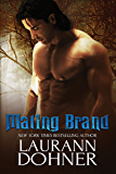 Mating Brand (Mating Heat Book 3)