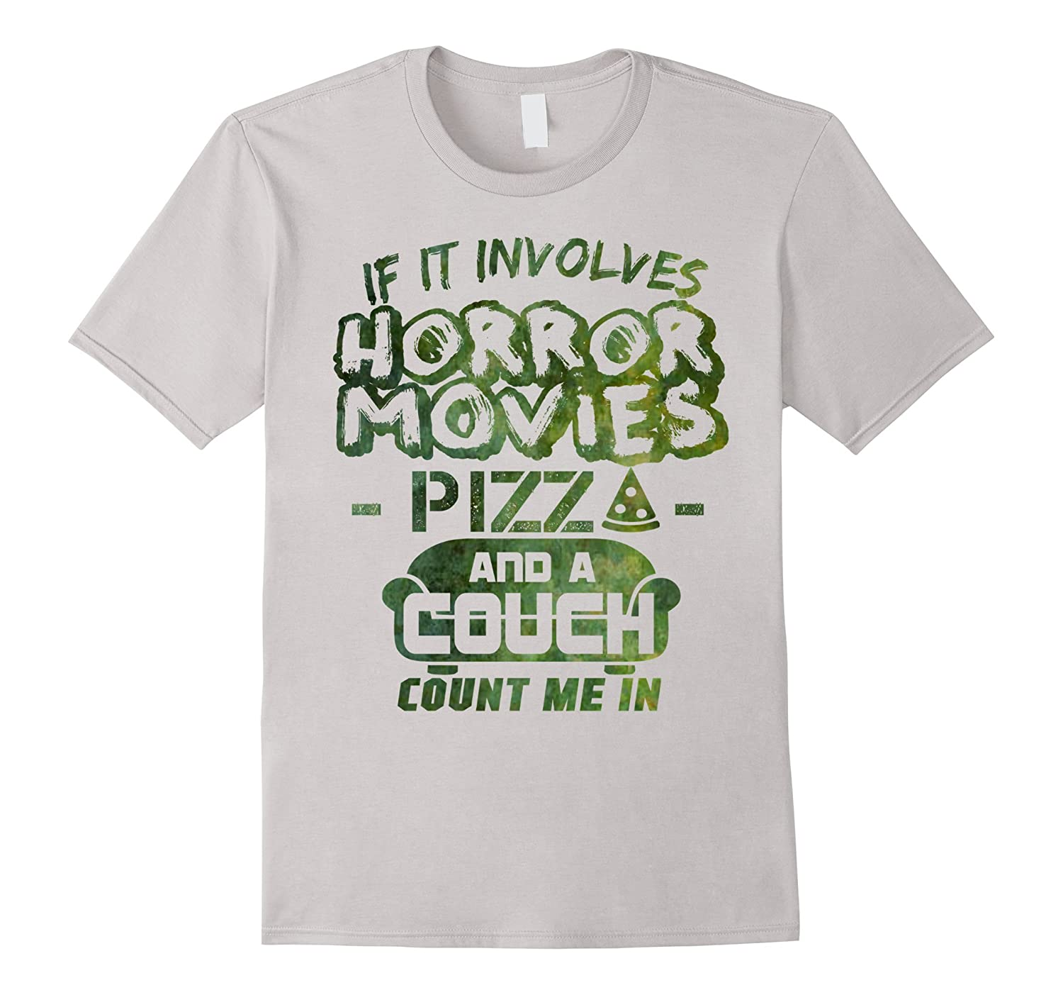 Pizza  Movies  Couch? Count Me In - Horror Funny- T Shirt-TJ