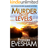 Murder on the Levels (The Exham-on-Sea Murder Mysteries Book 2) book cover