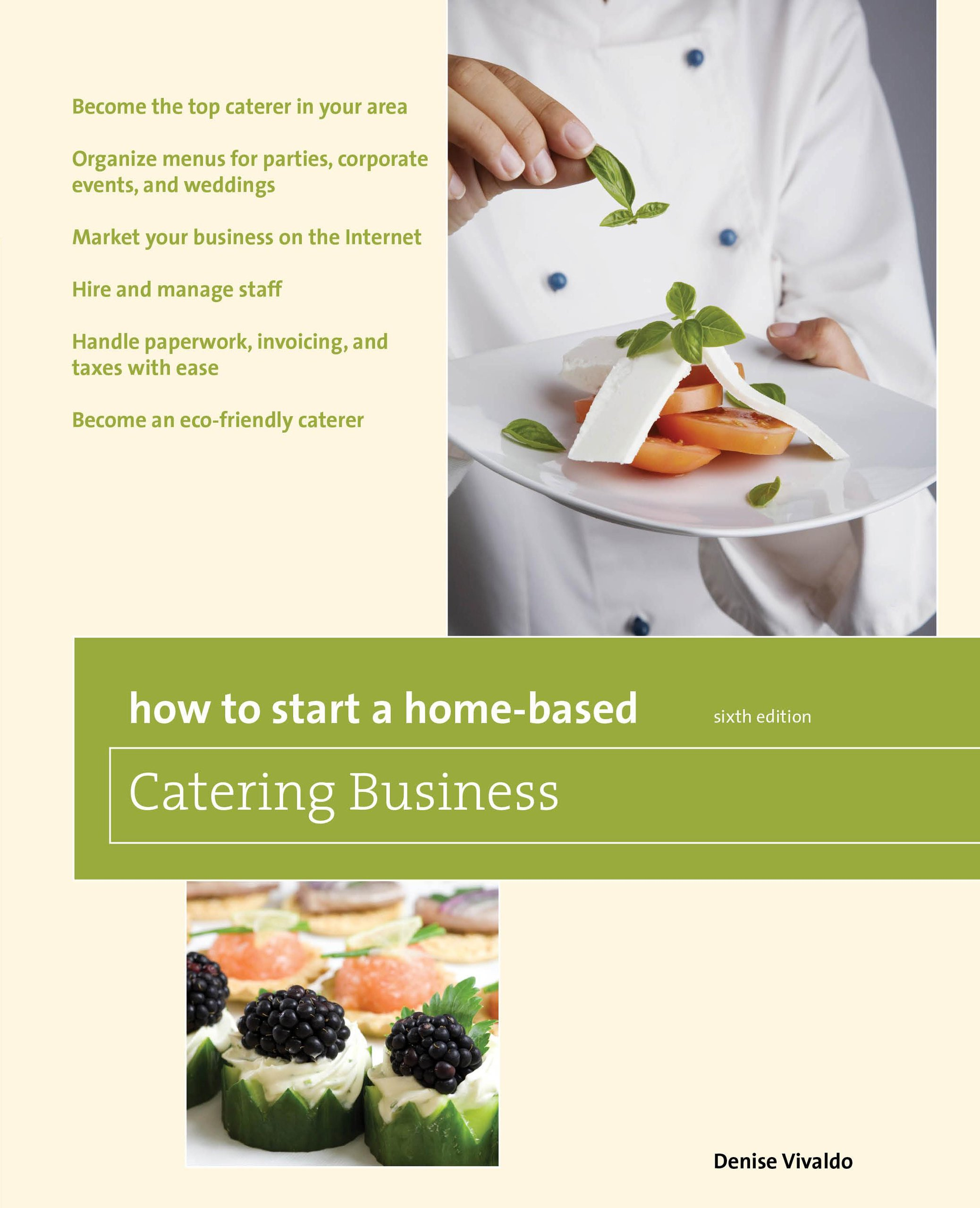 how to start a home based catering business become the top caterer