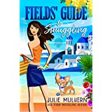 Fields' Guide to Smuggling (The Poppy Fields Adventures Book 7)