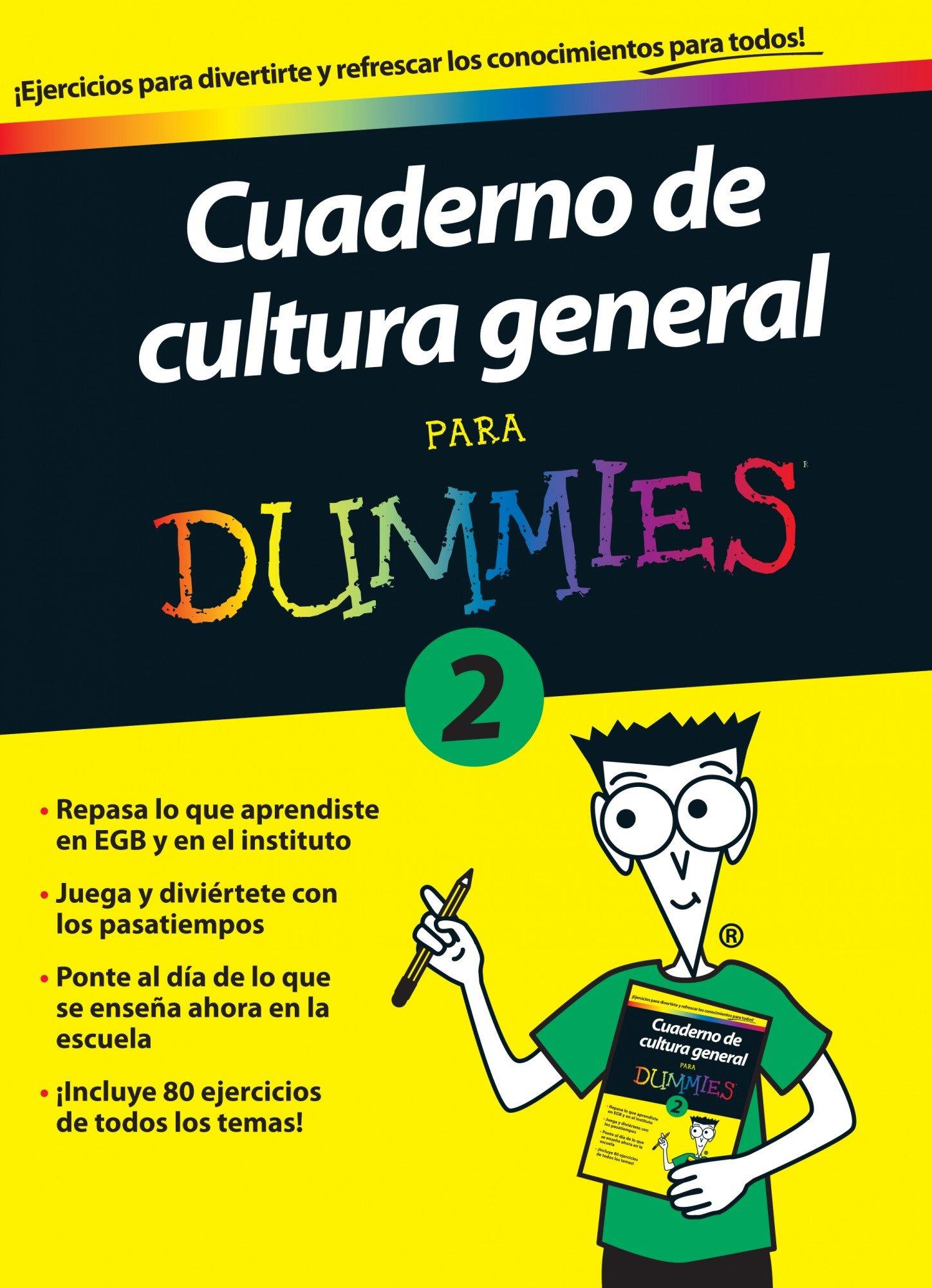 Cuaderno de cultura general para Dummies 2: Amazon.es: AA. VV.: Libros