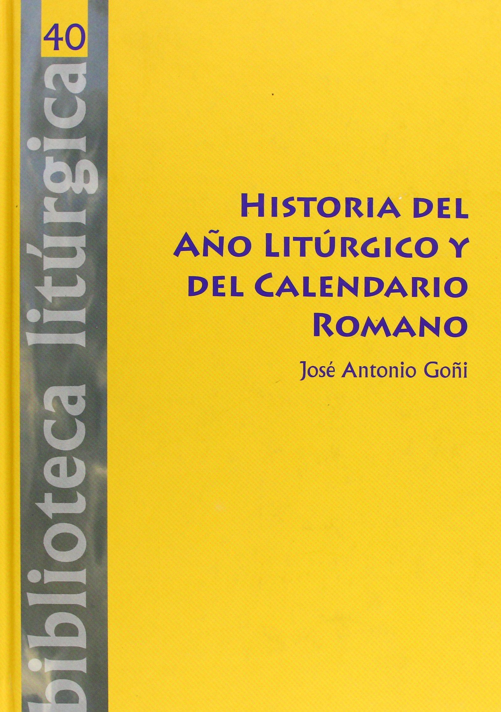 Il Calendario Romano.H Del A O Liturgico Y Del Calendario Romano Jose Antonio