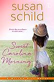 Sweet Carolina Morning (A Willow Hill Novel Book 2)