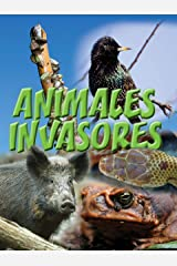 Animales invasores: Animal Invaders (Let's Explore Science) (Spanish Edition) Kindle Edition