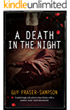 A Death in the Night: Book 4 in the bestselling Hampstead Murders series