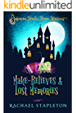 Make-Believes & Lost Memories: Bohemian Murder Manor Mysteries (Bohemian Lake Book 6)