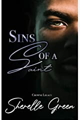 Sins of a Saint (Crowne Legacy Book 2) Kindle Edition