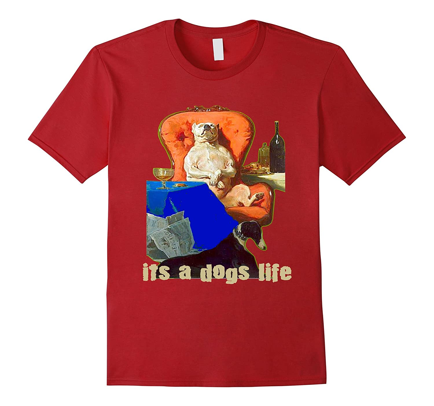 Dog T-Shirt Its a Dogs Life Dog Day is August 26-PL