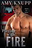 Playing with Fire (Island Fire Book 1)