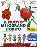 Il Nuovo melograno fiorito. Con e-book. Con espansione online. Per il 2° ciclo della Scuola elementare
