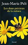 Les dons précieux de la nature (Documents)