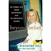Beyond Belief: My Secret Life Inside Scientology and My Harrowing Escape