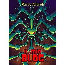 Il mio blog (Italian Edition) Apr 7, 2018