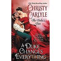 A Duke Changes Everything: The Duke's Den