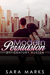 Modern Persuasion (21st Century Austen Book 1) Kindle Edition