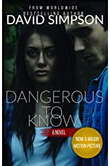 Dangerous to Know: A Psychological Thriller (The Dangerous Trilogy Book 1) Kindle Edition