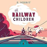 The Railway Children: (A Puffin Book)