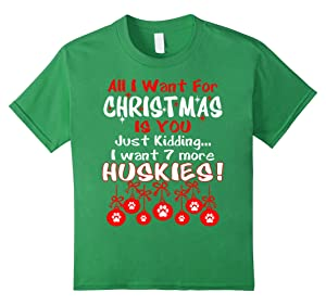 Kids All I Want For Christmas 7 More Huskies Ugly Tshirt 10 Grass