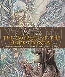 World Of The Dark Crystal