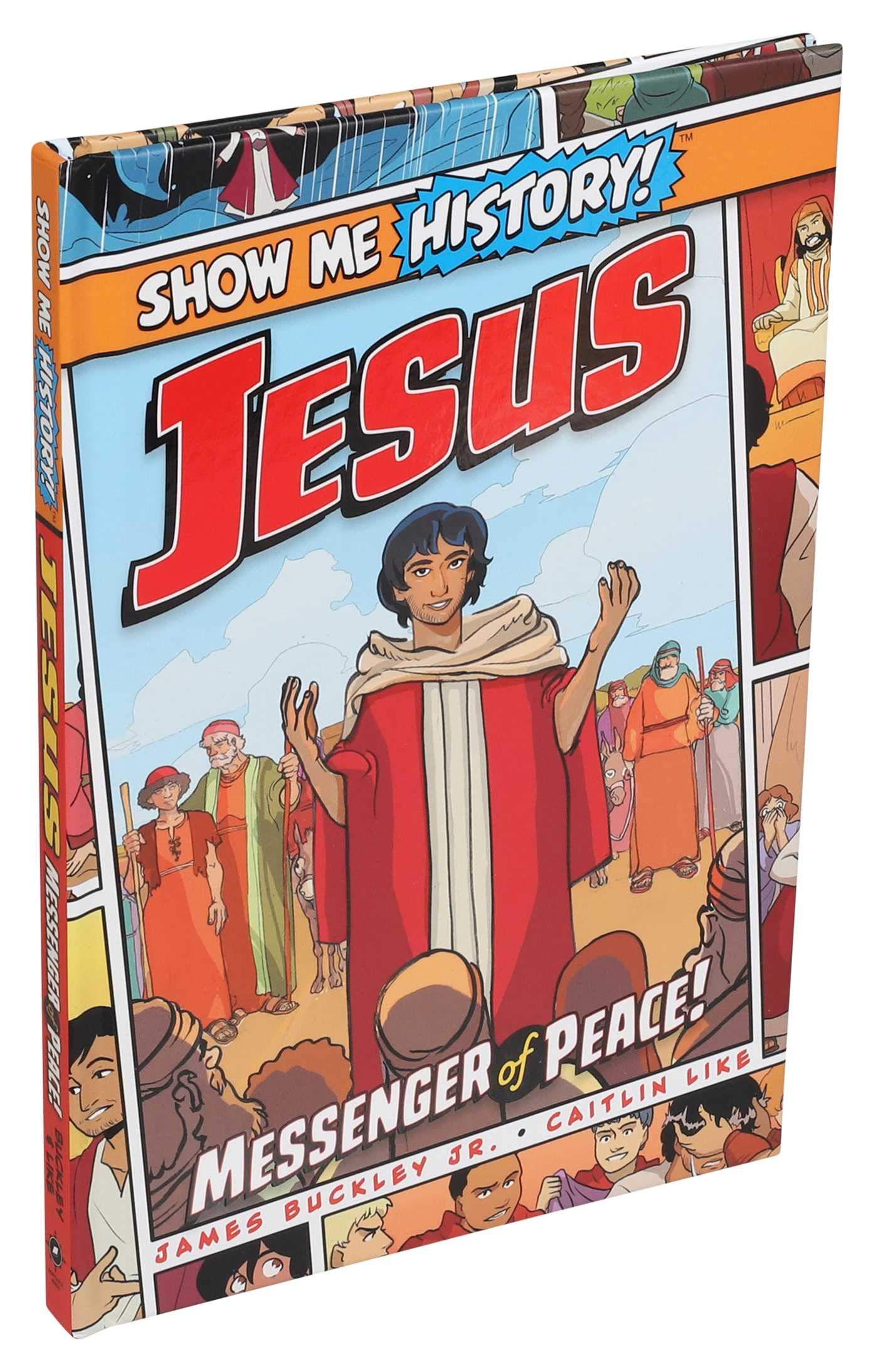SHOW ME HISTORY JESUS MESSENGER OF PEACE ...