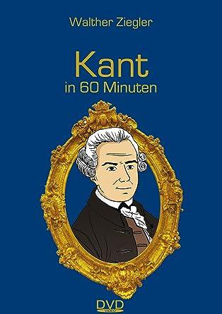 Kant In 60 Minuten Amazon De Dr Walther Ziegler Matthias