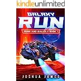 Galaxy Run: A Sci-Fi Thriller (Gunn and Salvo Book 1)