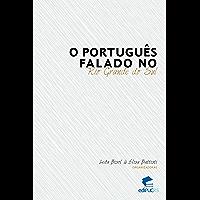 O português falado no Rio Grande do Sul