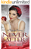 Never After: A Novella (A Fairytale Fantasy Book 1)