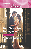 Her First-Date Honeymoon (Romantic Getaways)
