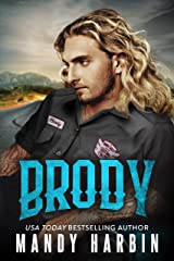 Brody: A Second Chance Bad Boy Mercenary Romance (The Bang Shift Book 1) Kindle Edition
