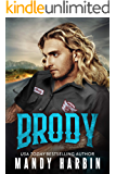 Brody (The Bang Shift Book 1)