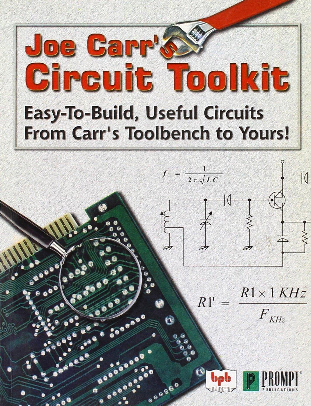 Joe Carrs Circuit Toolkit Joseph J Carr 9788176564427 Amazon Easy To Build Books