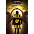 Alles op alles (Een Luke Stone Thriller – Boek #1)