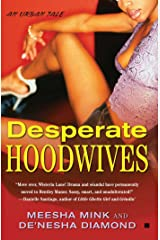 Desperate Hoodwives: An Urban Tale (Bentley Manor Tales Book 1) Kindle Edition