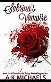 Sabrina's Vampire (Paranormal Romance): Book 1