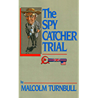 The Spycatcher Trial