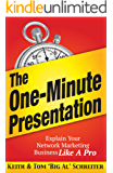 The One-Minute Presentation: Explain Your Network Marketing Business Like A Pro (English Edition)