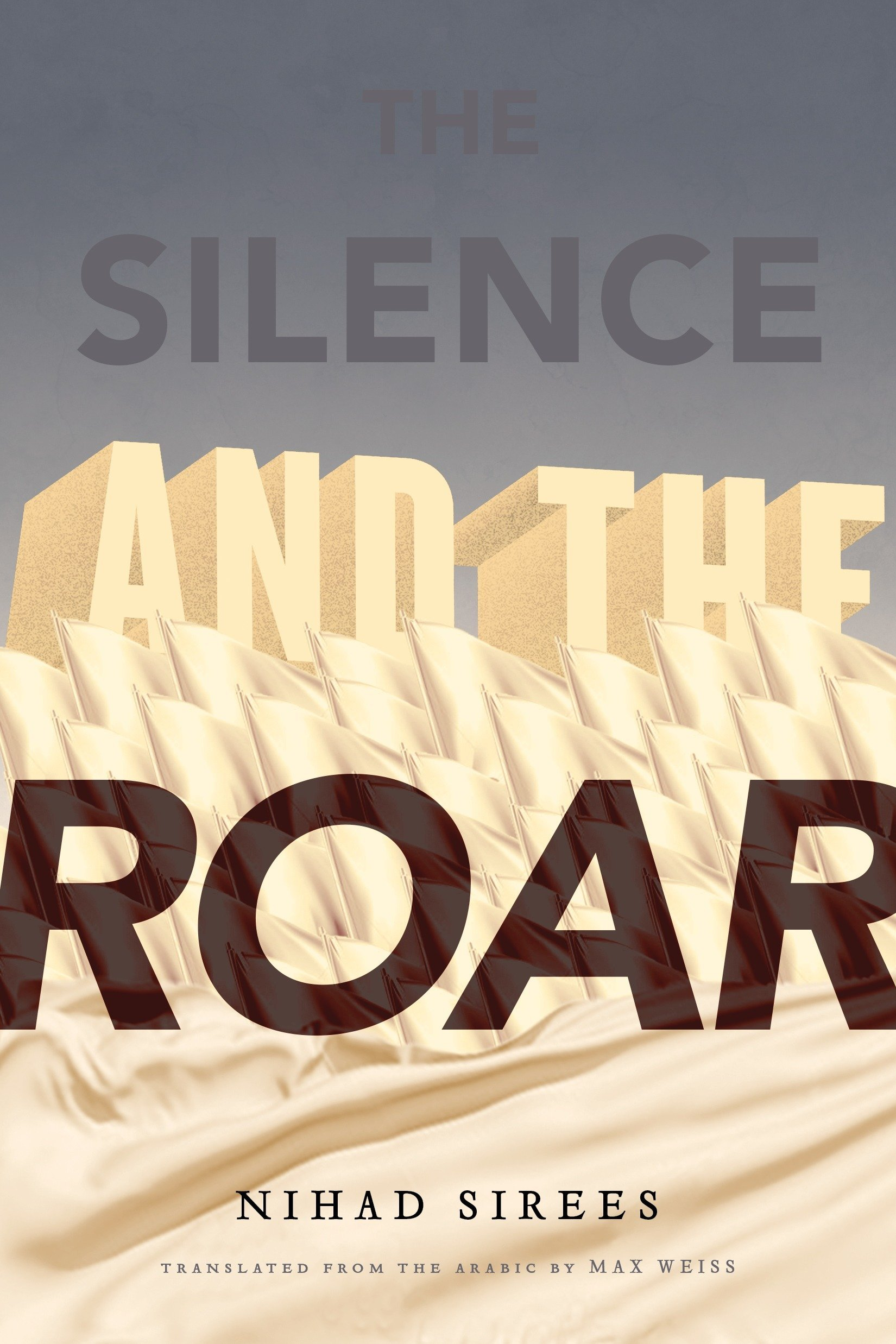The Silence and the Roar: Amazon.es: Sirees, Nihad: Libros en ...