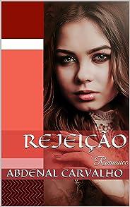 Rejeição: Romance