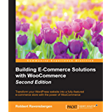 Building E-Commerce Solutions with WooCommerce - Second Edition