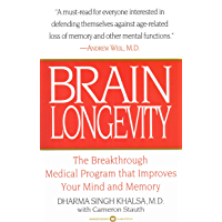 Brain Longevity: The Breakthrough Medical Program that Improves Your Mind and Memory (English Edition)
