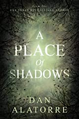 A Place Of Shadows: A chilling paranormal mystery. Kindle Edition