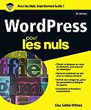 WordPress pour les Nuls, grand format, 3e édition (French Edition)
