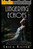 Lingering Echoes