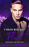 Flirt: A Forever Wilde Short (English Edition)
